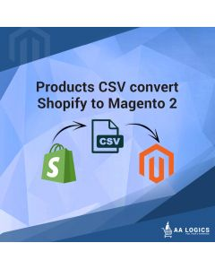 Shopify Products CSV Convert into Magento 2 Products CSV